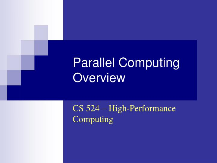 parallel computing overview n.