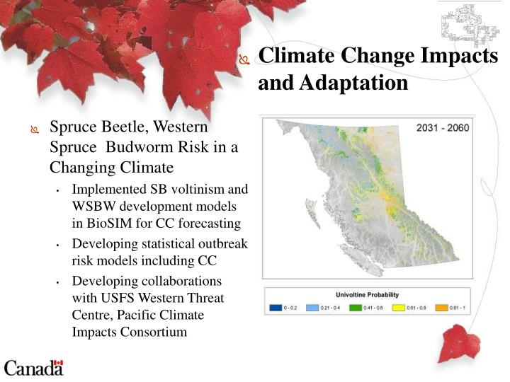 Spruce Beetle, Western Spruce  Budworm Risk in a Changing Climate