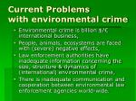 current problems with environmental crime