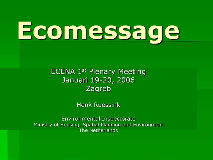 ecomessage n.