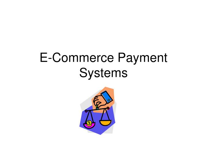 e commerce payment systems n.