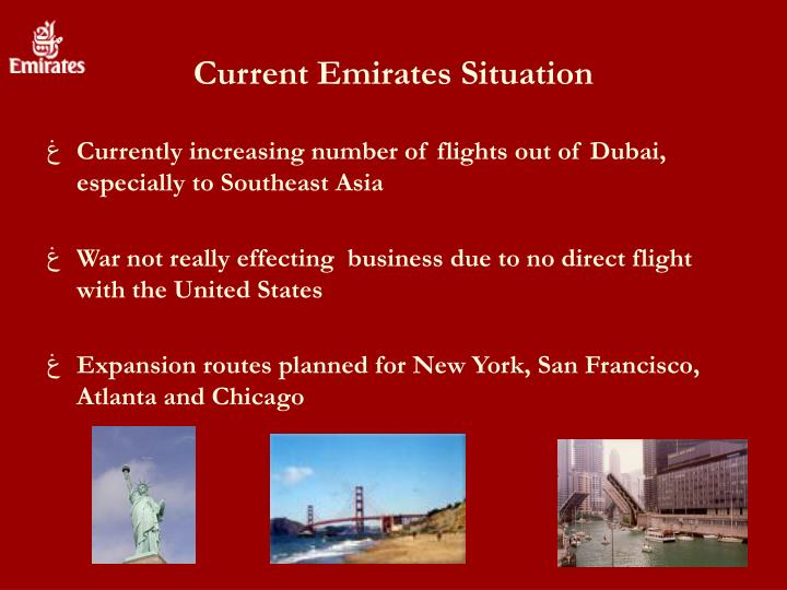 Current Emirates Situation