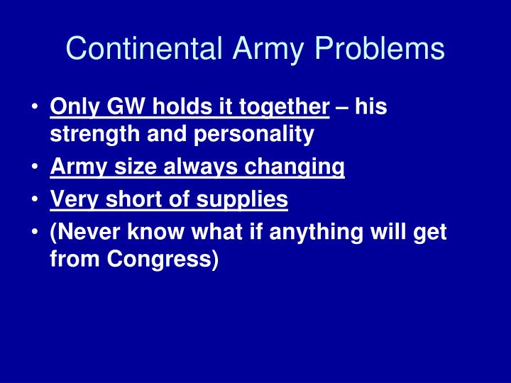 Continental Army Problems