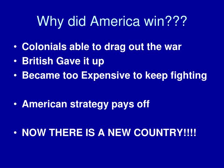 Why did America win???