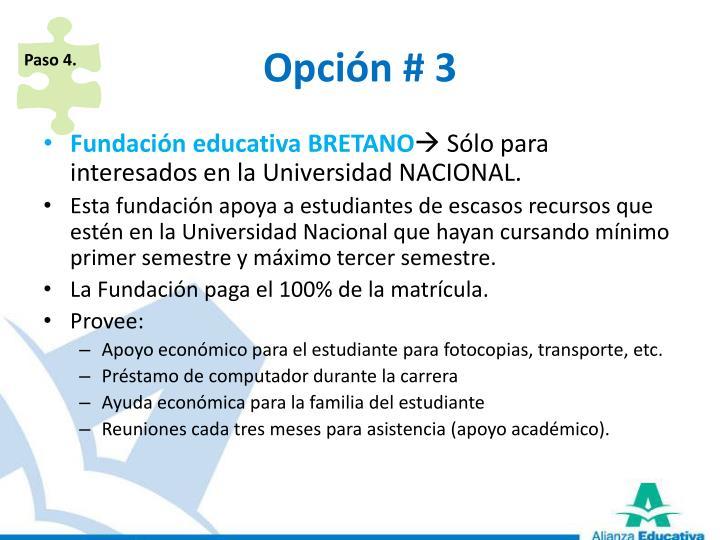 Opción # 3