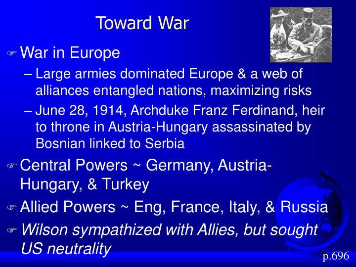 Toward War