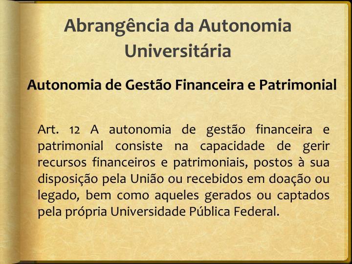Abrangência da Autonomia Universitária