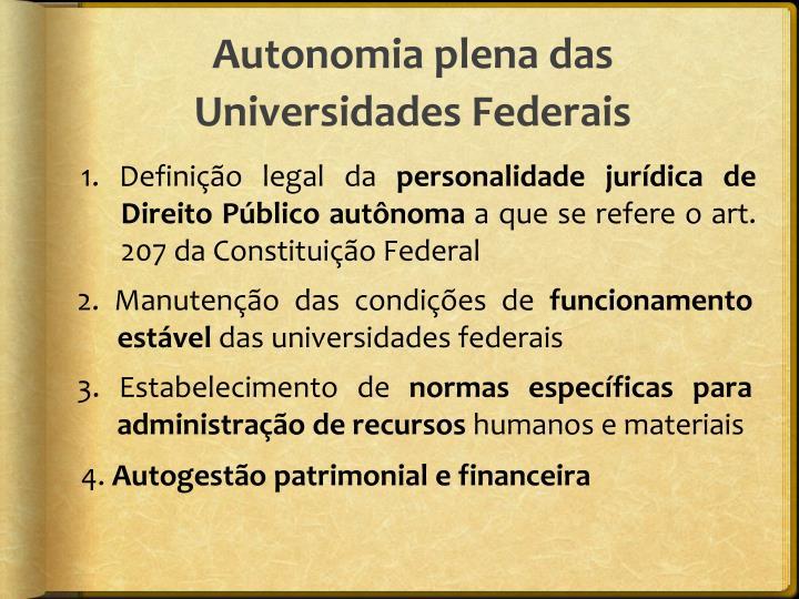 Autonomia plena das Universidades Federais