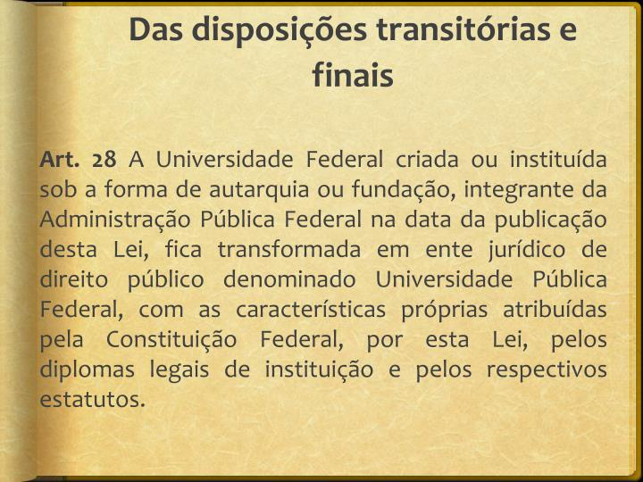 Das disposições transitórias e finais