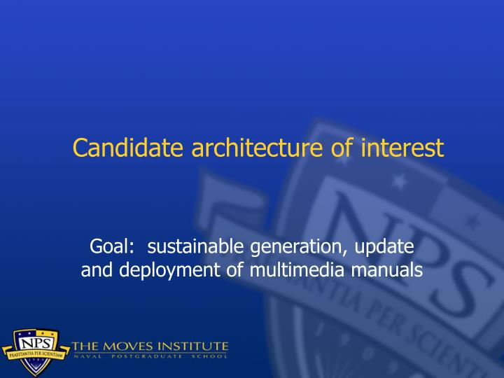 Candidate architecture of interest