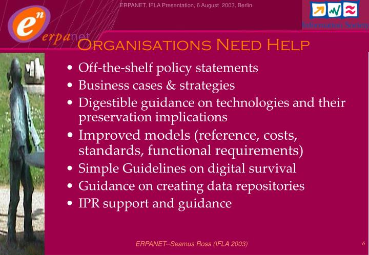 Organisations Need Help
