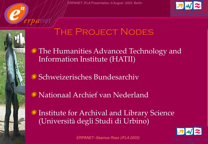 The project nodes