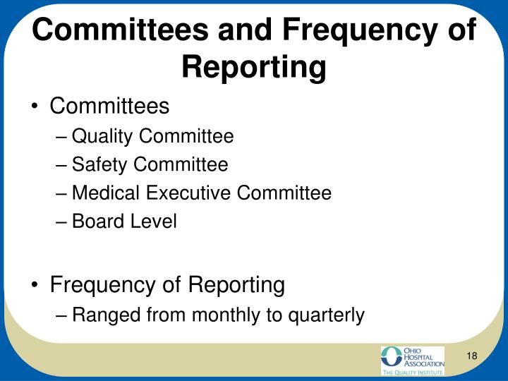 Committees and Frequency of Reporting