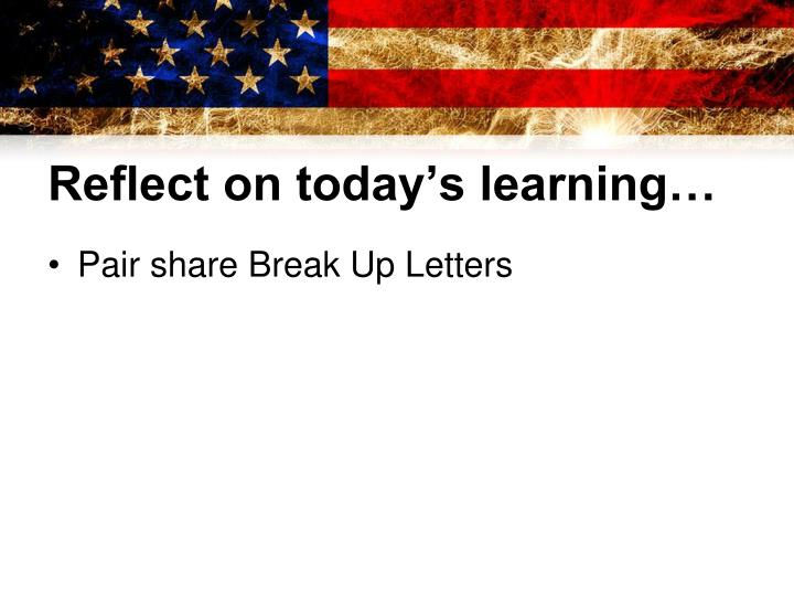 Reflect on today's learning…