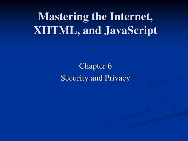mastering the internet xhtml and javascript n.