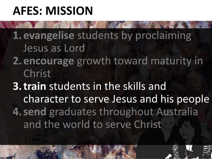 AFES: MISSION