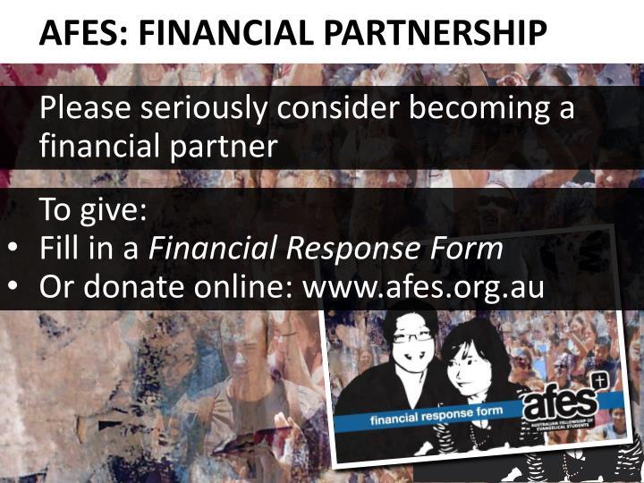 AFES: FINANCIAL PARTNERSHIP