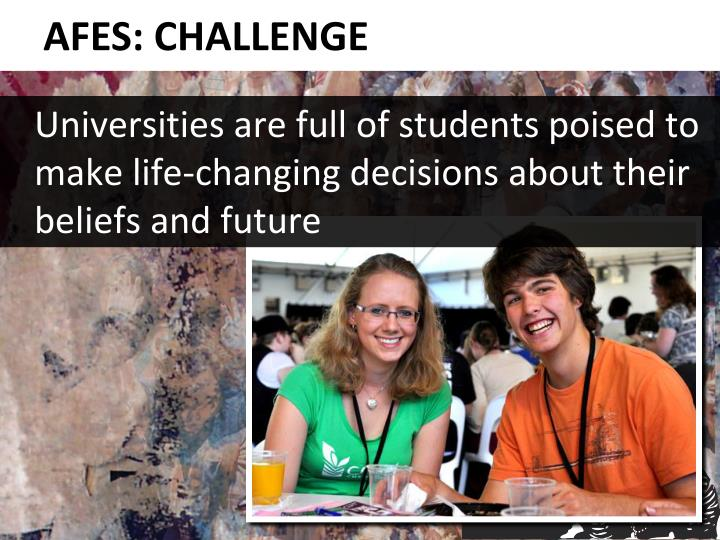 Universities are full of students poised to make life-changing decisions about their beliefs and fu...