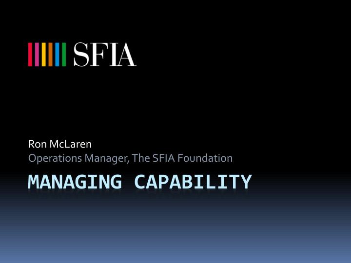 ron mclaren operations manager the sfia foundation n.