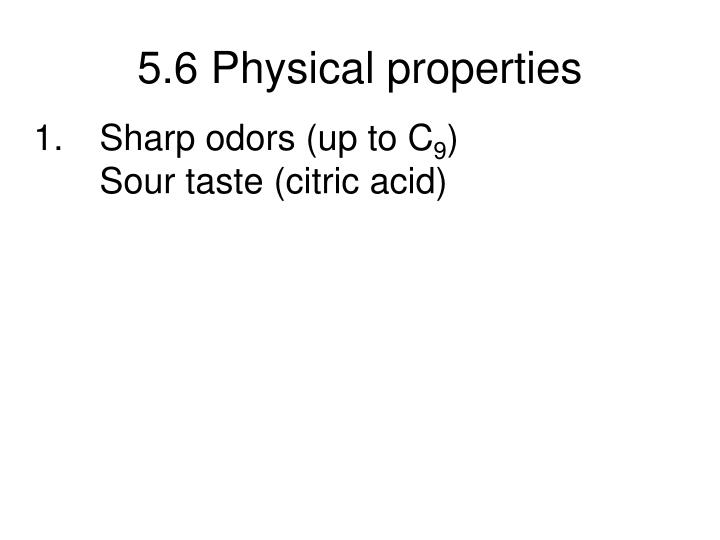 5 6 physical properties