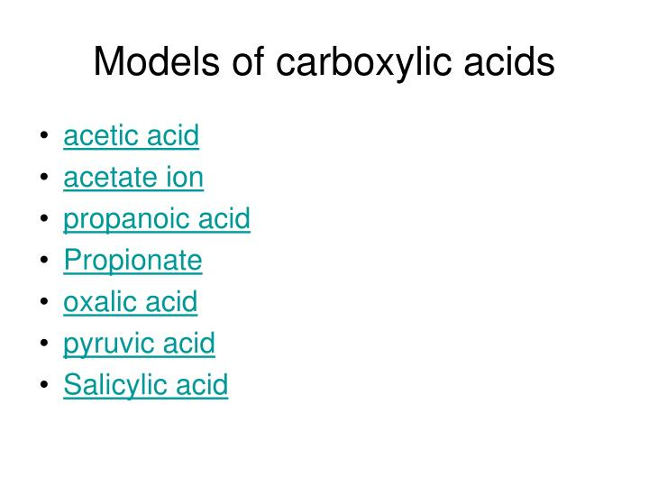 Models of carboxylic acids