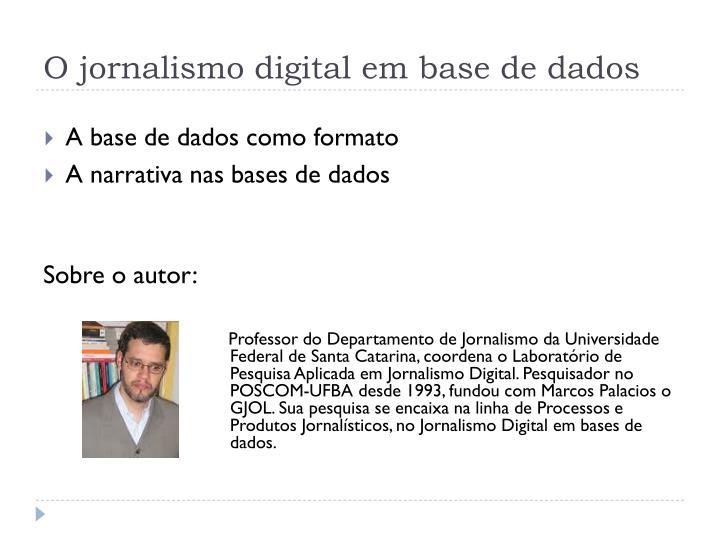 O jornalismo digital em base de dados1