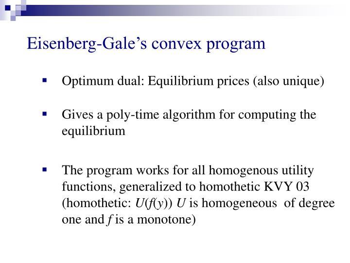 Eisenberg-Gale's convex program