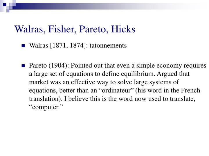 Walras, Fisher, Pareto, Hicks