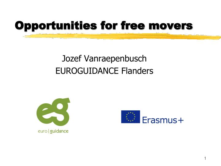 opportunities for free movers n.