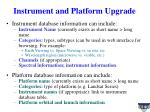instrument and platform upgrade1