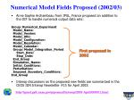 numerical model fields proposed 2002 03