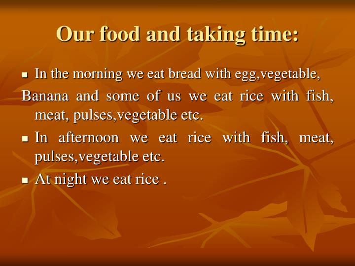 Our food and taking time:
