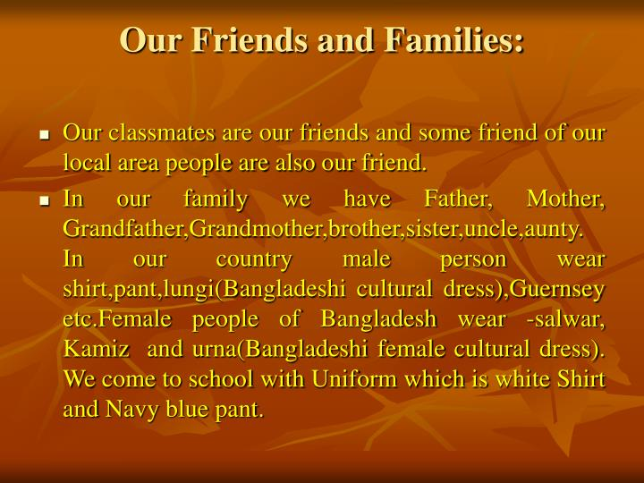 Our Friends and Families: