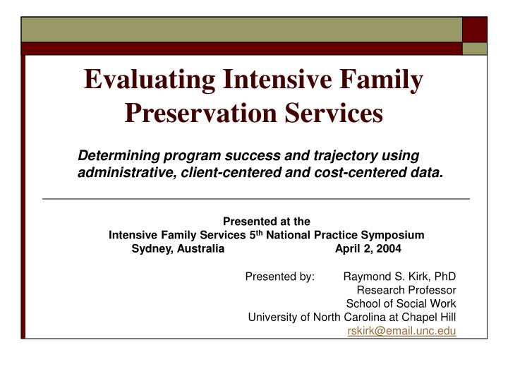 evaluating intensive family preservation services n.