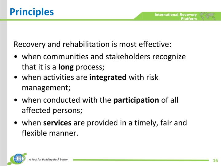 Recovery and rehabilitation is most effective: