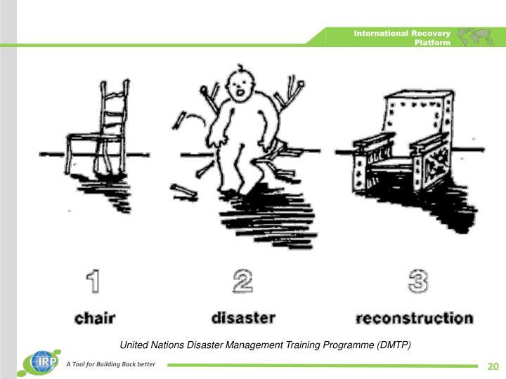 United Nations Disaster Management Training Programme (DMTP)