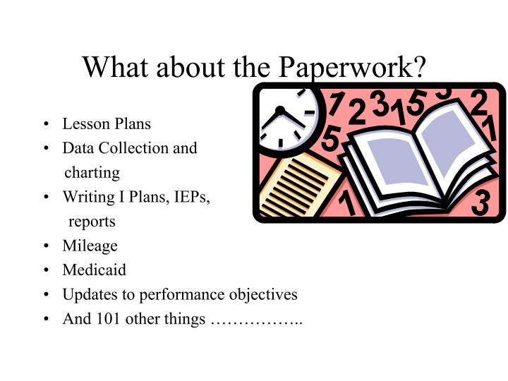What about the Paperwork?