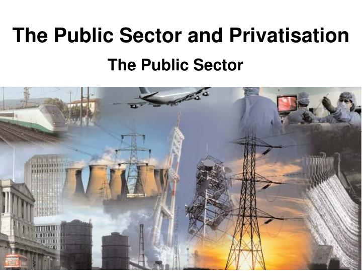 the public sector and privatisation n.
