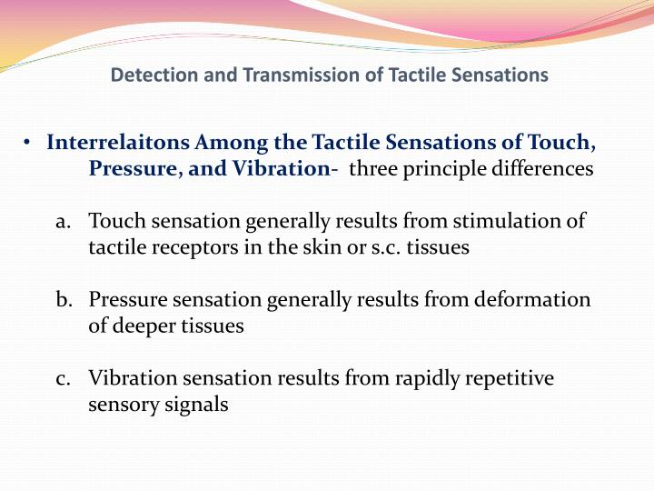 Detection and Transmission of Tactile Sensations