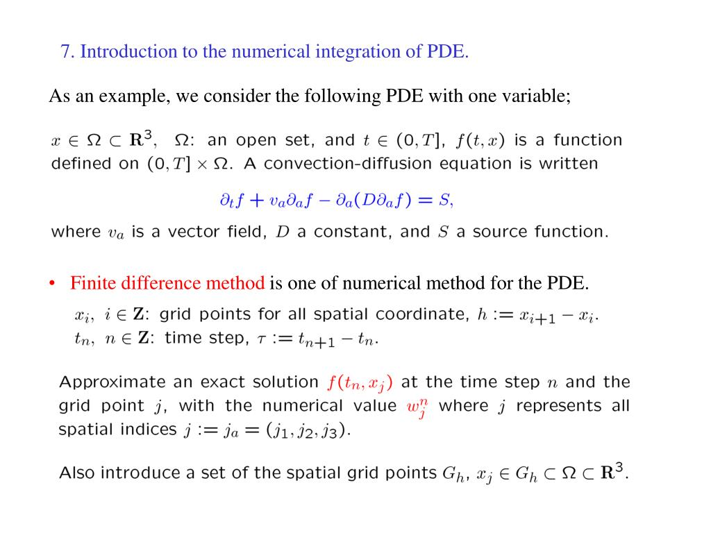 PPT - 7  Introduction to the numerical integration of PDE