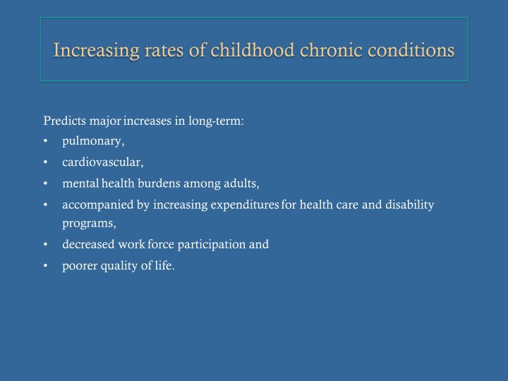 Increasing rates of childhood chronic conditions