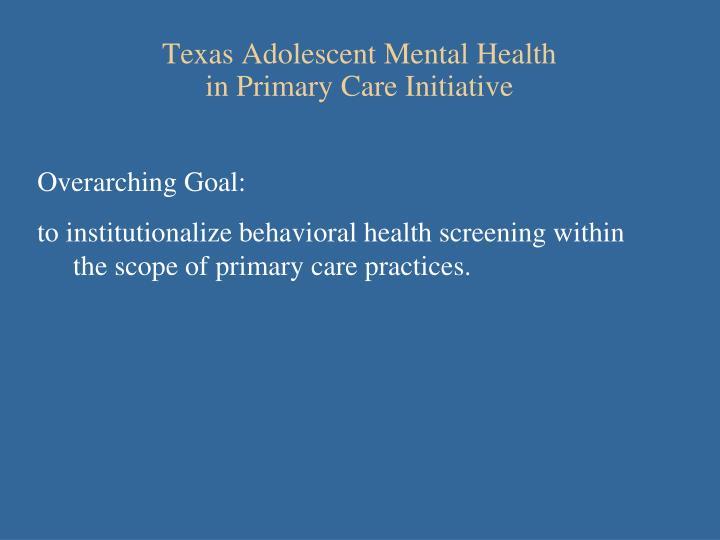 Texas Adolescent Mental Health