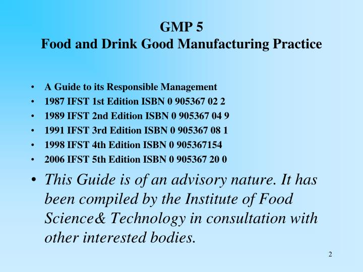 Gmp 5 food and drink good manufacturing practice