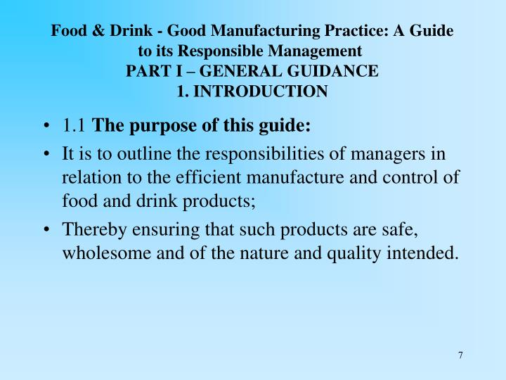 Food & Drink - Good Manufacturing Practice: A Guide to its Responsible Management