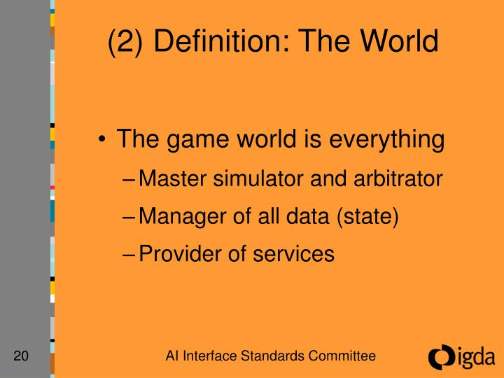 (2) Definition: The World