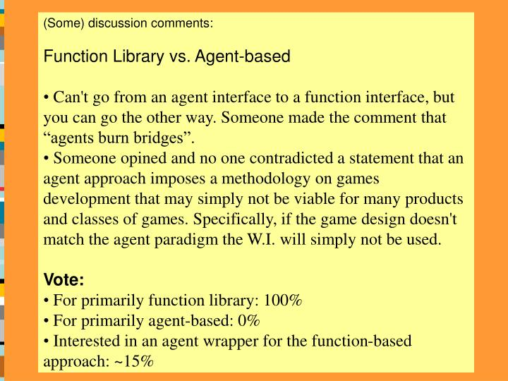 (Some) discussion comments: