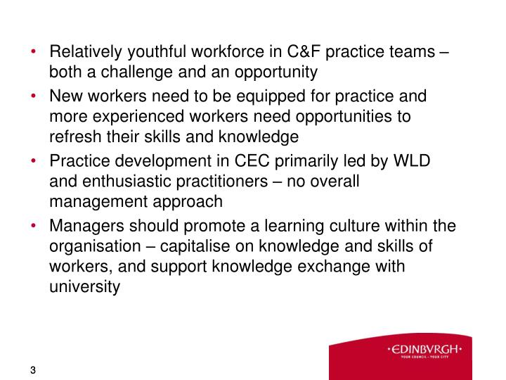 Relatively youthful workforce in C&F practice teams – both a challenge and an opportunity