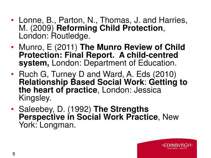 Lonne, B., Parton, N., Thomas, J. and Harries, M. (2009)