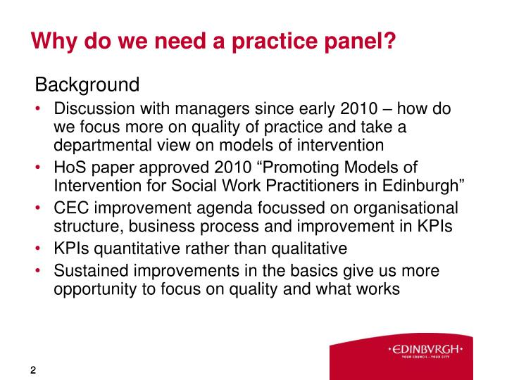 Why do we need a practice panel
