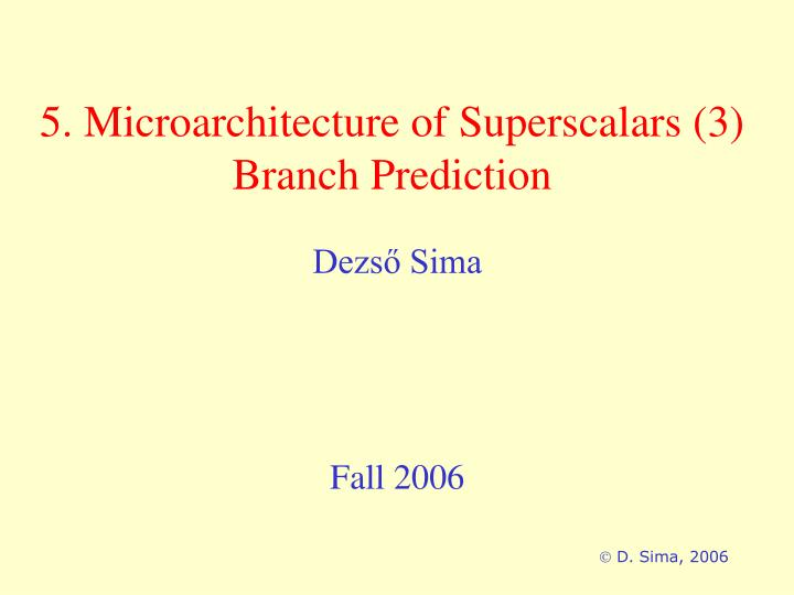 5 microarchitecture of superscalars 3 branch prediction n.
